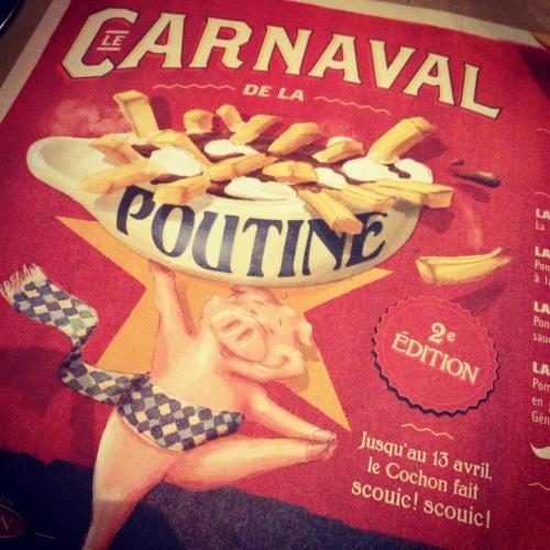 Carnaval de la poutine Cochon dingue